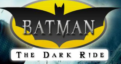 Batman - The Dark Ride...