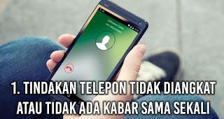 Tindakan Telepon Tidak Diangkat atau tidak ada kabar sama sekali