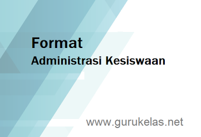 Format Administrasi Kesiswaan