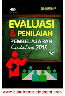 Evaluasi Dan Penilaian Pembelajaran Kurikulum 2013