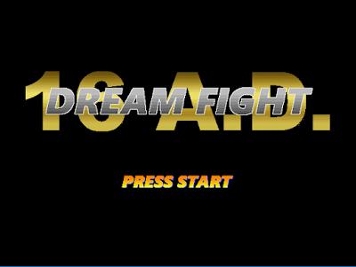 Dream Fight 16 A.D par Captain Dreamcast 1