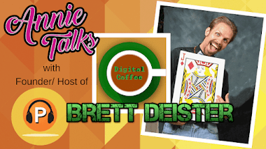 Annie Talks with Digital Coffee Podcast Founder and Host Brett Deister