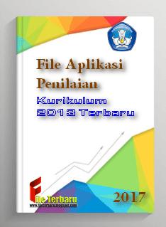 File Aplikasi Penilaian Kurikulum 2013 Terbaru