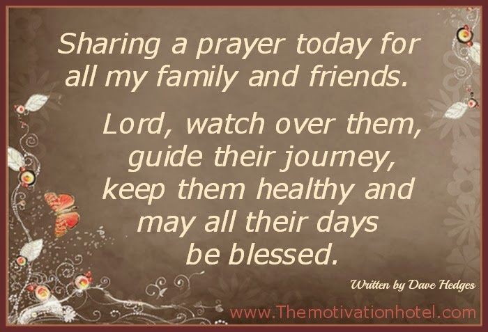 The Motivation Hotel: Lord, Watch Over My Family & Friends