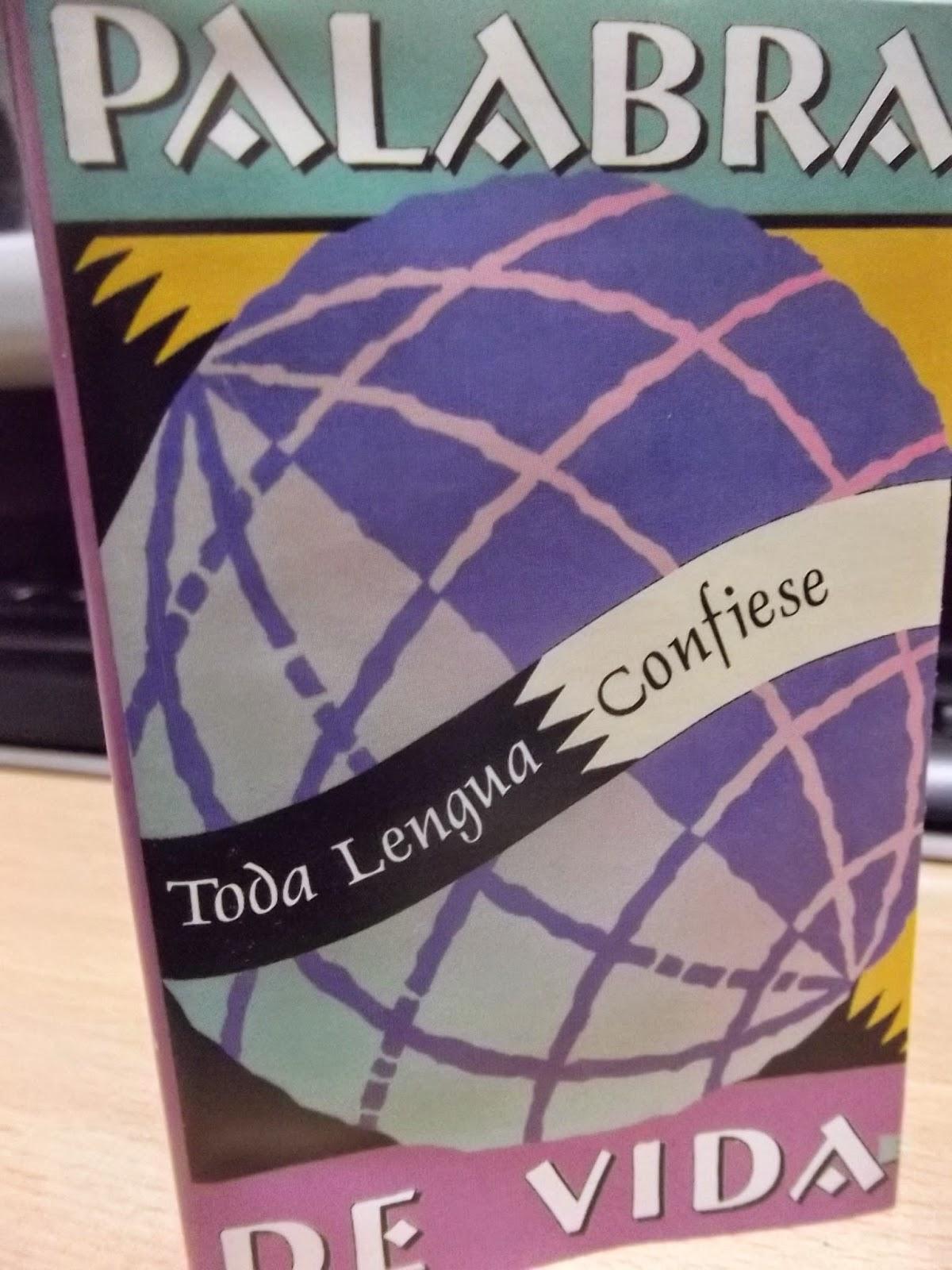 Palabra De Vida-Toda Lengua Confiese-