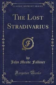 The Lost Stradivarius Ebook John Meade Falkner