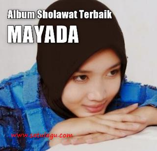 Kumpulan Lagu Mayada Mp3 Sholawat Terbaru Free Download