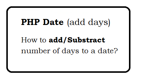How to add number of days to a date?