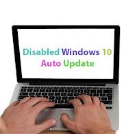 Cara jitu menonaktifkan (disabled) windows 10 auto update.