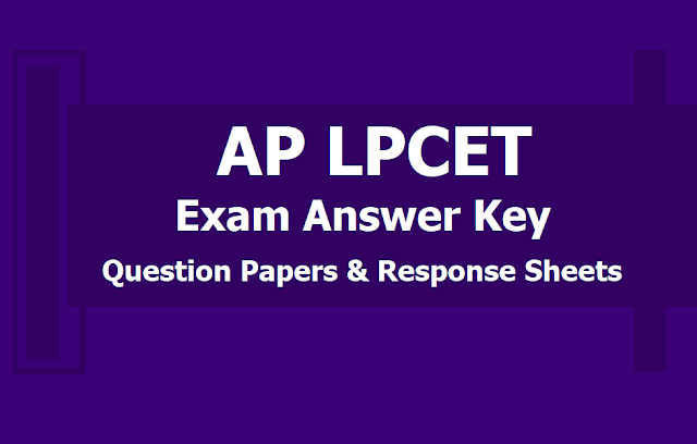 AP LPCET 2019 Answer key, Question Papers and Response Sheets 2019 Download