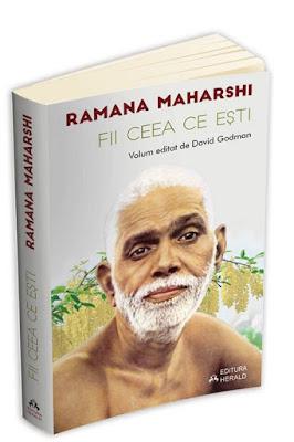 Fii ceea ce esti - volum editat de David Godman de Ramana Maharshi