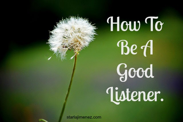 Are you a good listener? Sharpen your listening skills.