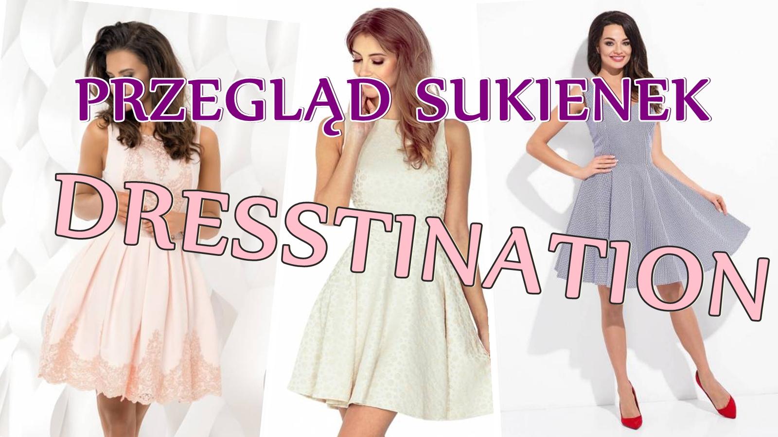 Przegląd sukienek z Dresstination