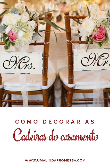 Cadeiras decoradas para o casamento