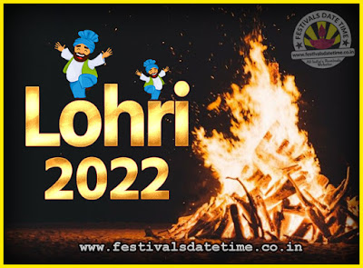 2022 Lohri Festival Date & Time, 2022 Lohri Calendar