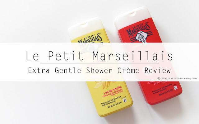 Le Petit Marseillais Extra Gentle Shower Creme in Vanilla Milk and Cotton Milk and Poppy First Impression Review