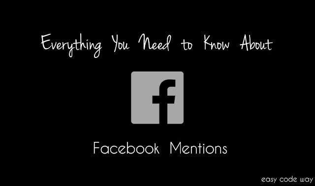 Everything About Facebook Mentions App