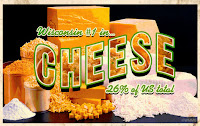 Wisconsin cheese, 26% of U.S. total with a pictures of various Wisconsin cheeses