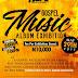 PLAN TO ATTEND:Nigeria Gospel Music Album Exhibition