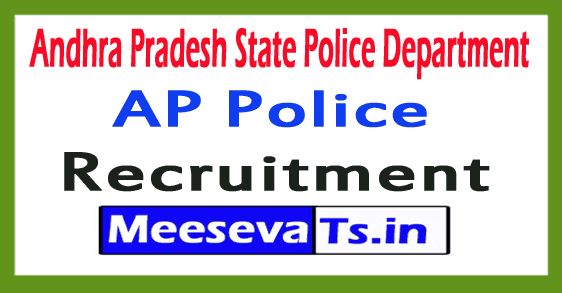 Andhra Pradesh State Police Department AP Police Recruitment