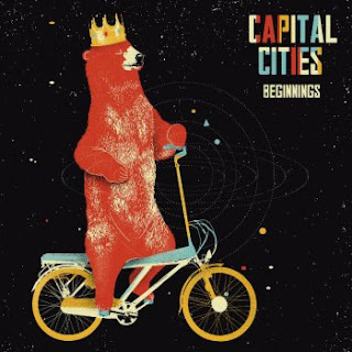 Beginnings Lyrics Capital Cities Lyrics