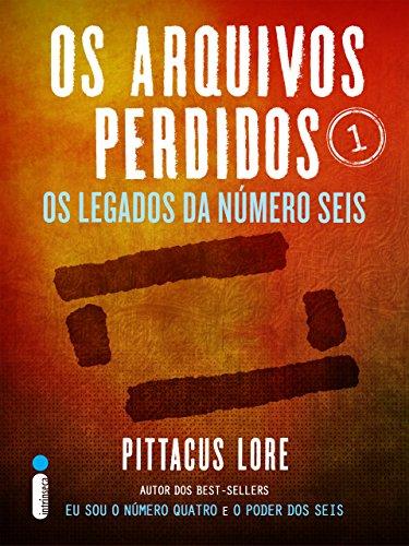 Os Arquivos Perdidos 5 Pittacus Lore