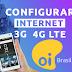 Configurar Internet APN 3G/4G LTE OI Brasil 2019