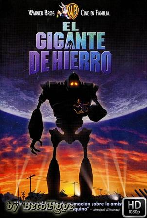 El Gigante De Hierro [1080p] [Latino-Ingles] [MEGA]