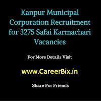 Kanpur Municipal Corporation Recruitment for 3275 Safai Karmachari Vacancies