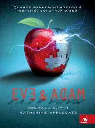 [Resenha] Adam e Eve - Michael Grant & Katherine Applegate