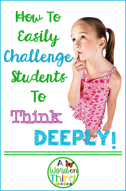 How To Easily Challenge Students To Think Deeply by A Word On Third