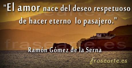 Frases de amor, Ramón Gómez de la Serna