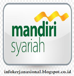 Info Lowongan Kerja Bank Mandiri Syariah
