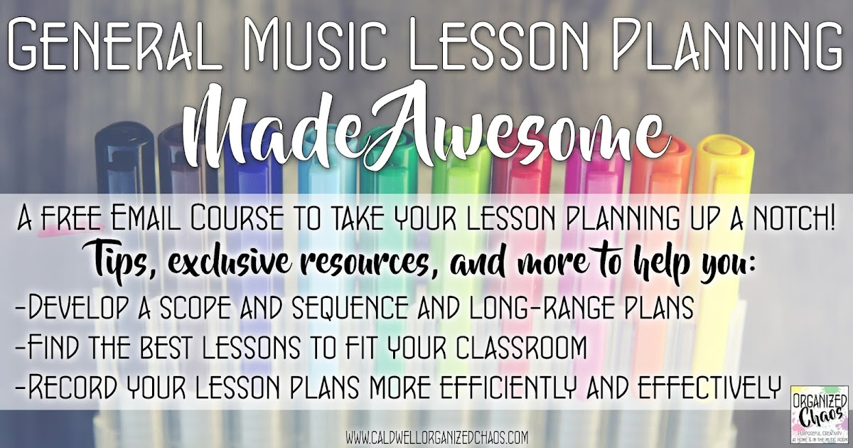 Lesson Planning Made Awesome!Organized Chaos Lesson Planning Made - lesson planning