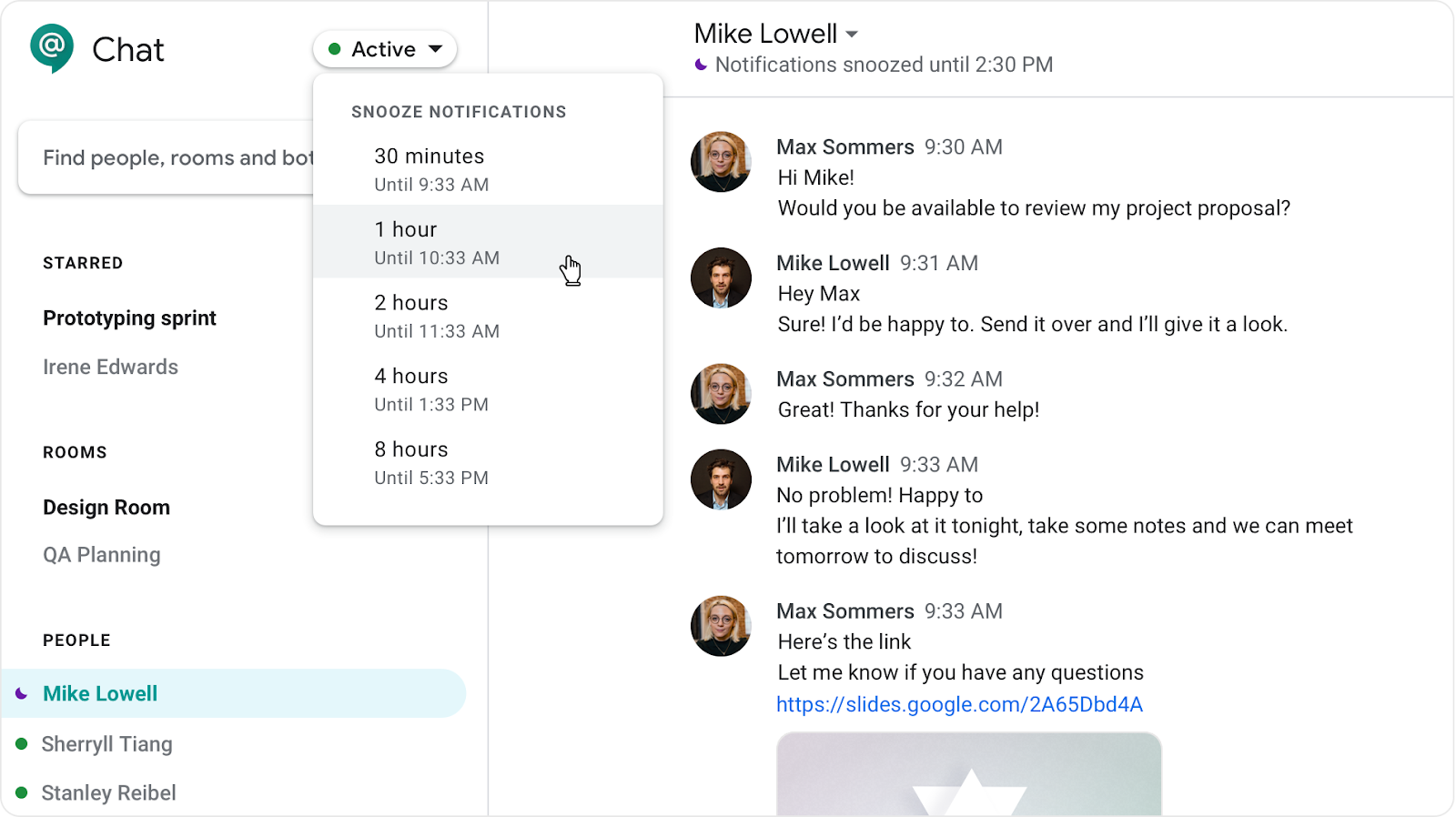 G Suite Updates Blog: Snooze notifications in Hangouts Chat