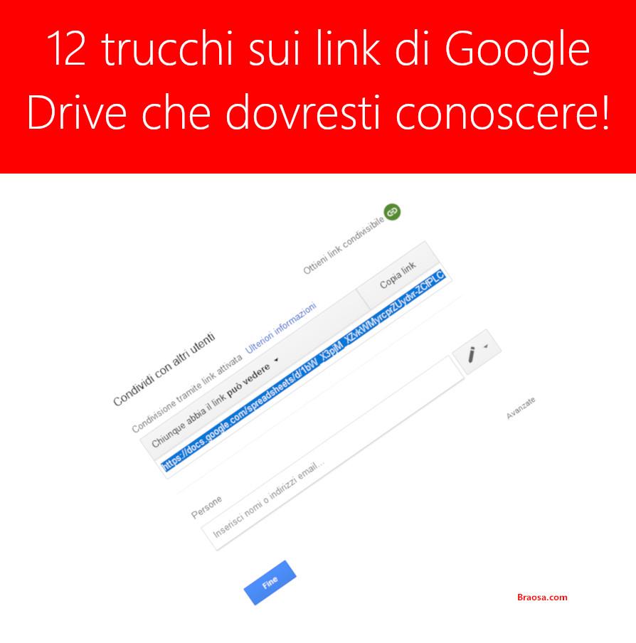 12 trucchi sui link di condivisione di Google Drive