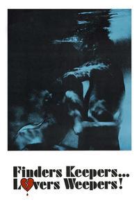 Watch Finders Keepers, Lovers Weepers Online Free in HD