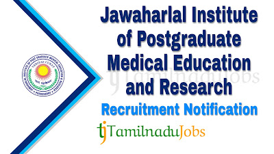 JIPMER Recruitment notification of 2019, govt jobs for nursing
