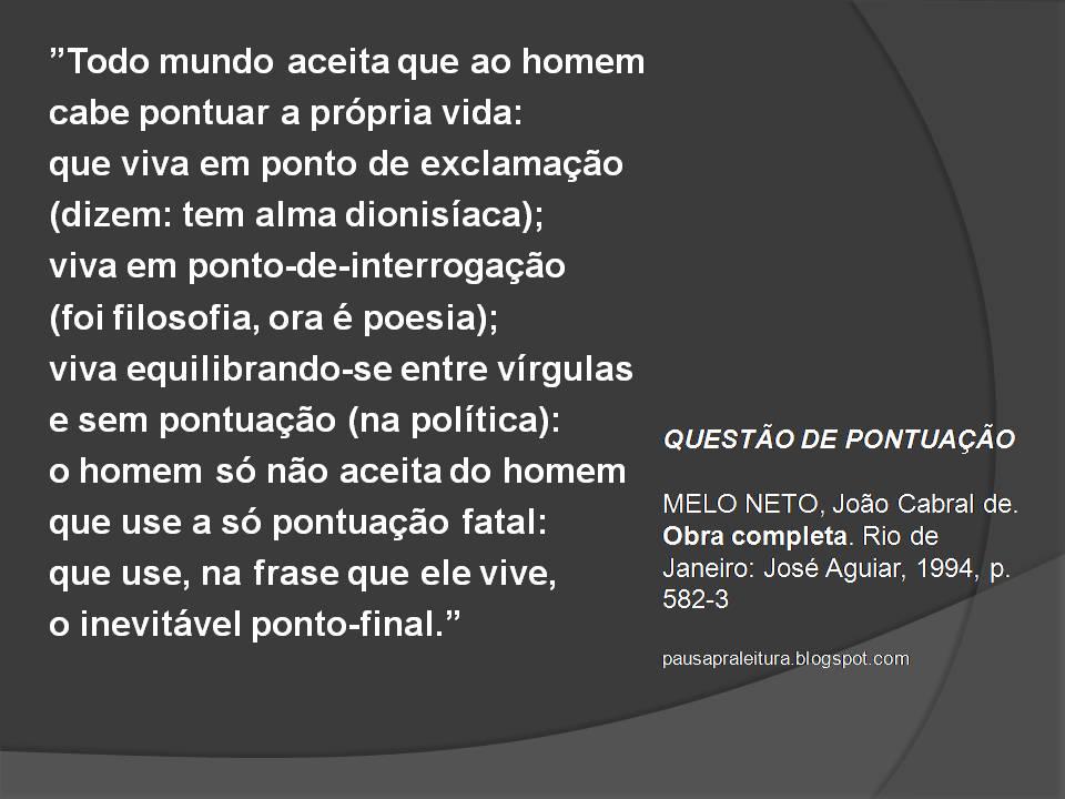 Pausa Pra Leitura Questão De Pontuação Por João Cabral De Melo Neto