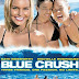 Sinopsis film Blue Crush (2002) & Trailer