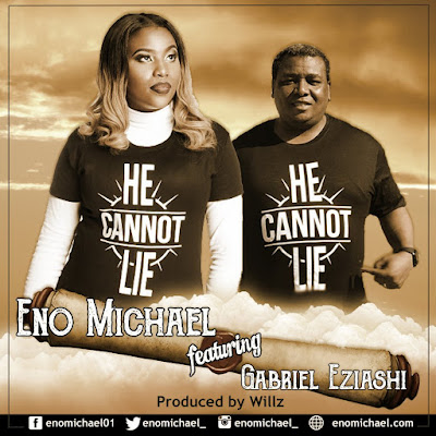 Eno Michael - He Cannot Lie Lyrics