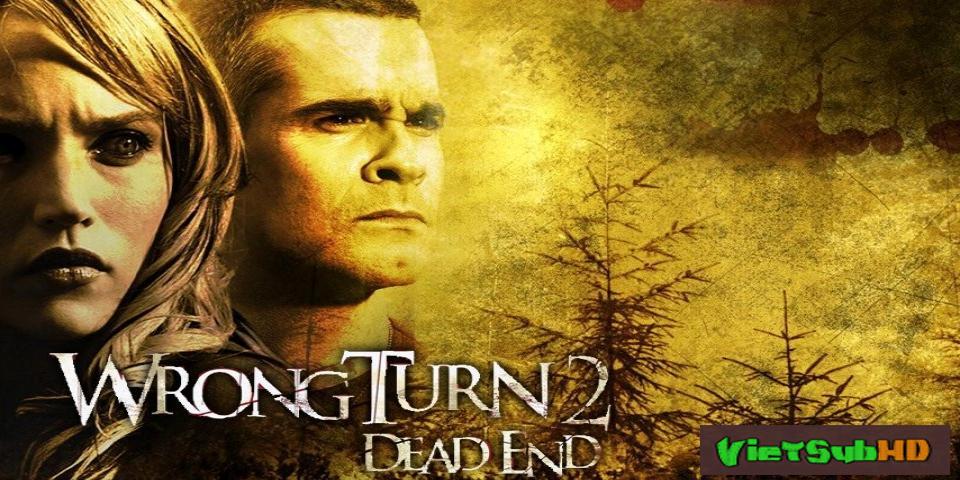 Phim Ngã Rẽ Tử Thần 2: Đường Cùng VietSub HD | Wrong Turn 2: Dead End 2007