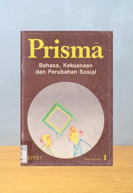 Majalah Prisma: Bahasa, Kekuasaan dan Perubahan Sosial
