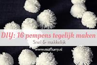 DIY: 16 pompons tegelijk maken - Snel en makkelijk