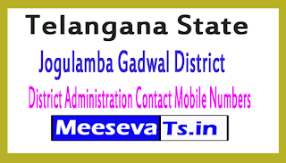 Jogulamba Gadwal District Administration Contact Mobile Numbers In Telangana State
