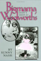 Bigmama Didn't Shop At Woolworth's by Sunny Nash on Amazon