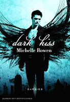 http://ruby-celtic-testet.blogspot.de/2014/09/rezension-dark-kiss-von-michelle-rowen.html