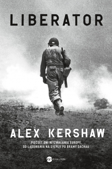 Liberator  - Alex Kershaw