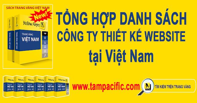 Trang Vàng tổng hợp danh sách các công ty thiết kế website tại Việt Nam