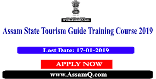 Assam Tourist Guide Training Course 2019 - Directorate of Tourism Apply Now
